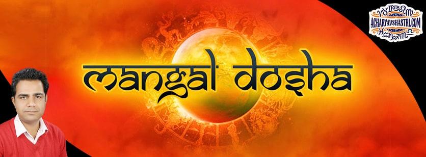 Mangal Dosha, Causes, Remedies