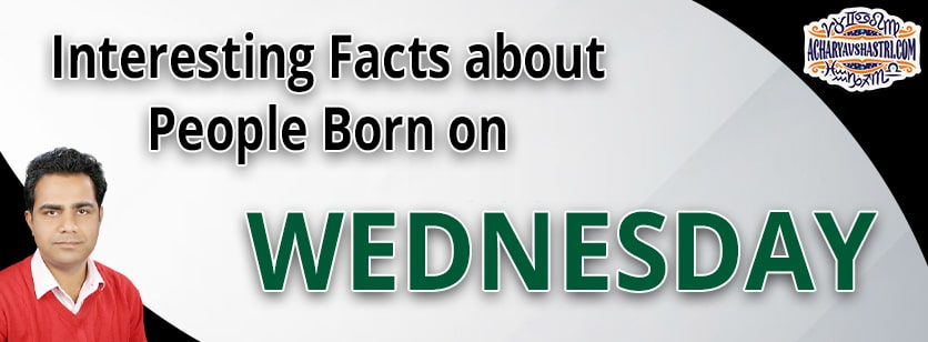 Personality Traits of People Born on Wednesday