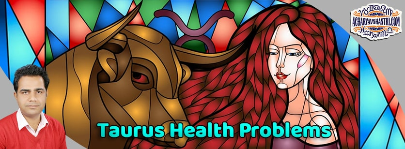 Taurus sign - Health and Medical Astrology