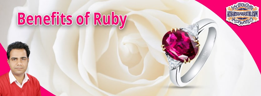What are the Benefits of Manikya Ruby?