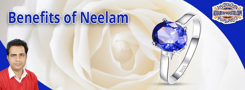 What are the Benefits of Neelam or Blue Sappahire?