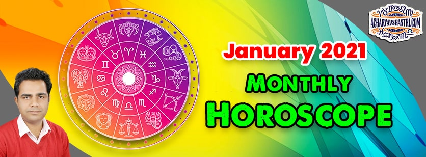 January 2021 Monthly Horoscope | All Sign