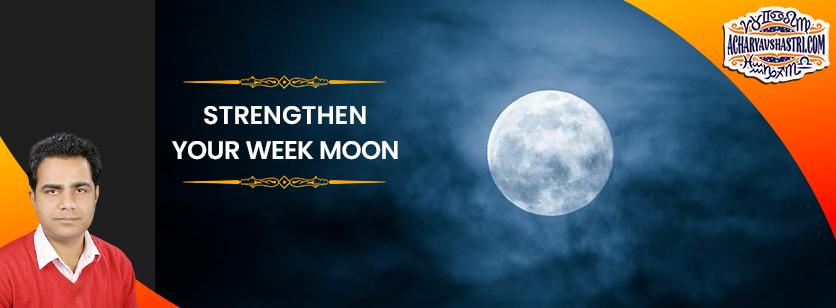 Astrological Remedies to Strengthen Weak Moon in Your Horoscope
