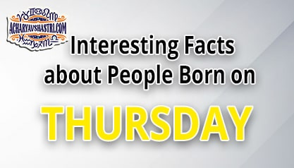 Personality Traits of People Born on Thursday