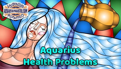 Aquarius Sign - Health and Medical Astrology