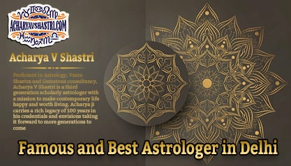 Famous and Best Astrologer in Delhi