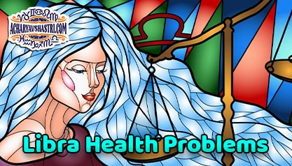 Libra Sign - Health and Medical Astrology